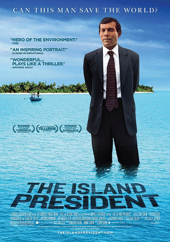 The poster for the award-winning documentary 'The Island President'